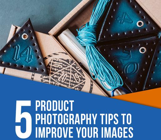 5 نکته در عکاسی محصول برای بهبود تصاویر